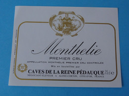 Etiquette Neuve Monthélie 1er Cru Caves De La Reine Pédauque - Bourgogne
