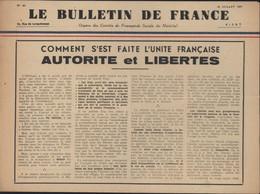 Journal Tract Guerre 40 Le Bulletin De France Organe Comité De Propagande Sociale Du Maréchal Pétain 26 7 41 - Other