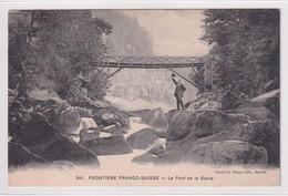 Frontière Franco-Suisse - Le Pont De La Goule - JU Jura