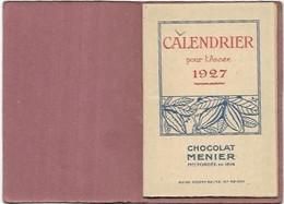 CALENDRIER AN 1927  CHOCOLAT MEUNIER  DIM 85 X 60 - Autres