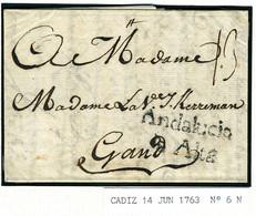 ESPAGNE CADIZ 1763  Andalucia La Alta  Vers Gand Belgique PR4 - ...-1850 Voorfilatelie