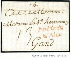 ESPAGNE CADIZ 1765  Andalucia La Alta  Vers Gand Belgique PR5 - ...-1850 Voorfilatelie