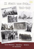 Il était Une Fois 1940-1945. Vyle-Tharoul, Marchin, Modave, Tahier, Rômont, Ramelot, Vierset, Groupe Bagatelle - Guerra 1939-45
