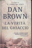 La Verita Del Ghiaccio - Brown Dan - 2006 - Altri