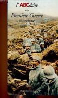 L'ABCdaire De La Première Guerre Mondiale - Chavot Pierre, Morenne Jean-Denis - 2003 - Guerra 1914-18
