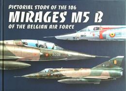 Mirage M5 B Belgian Air Force (Aviation Dassault Mirage Belgique) - Otros