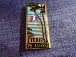 """Insigne Chantier De La Jeunesse Française 47 """"Tenir - Pol Lapeyre"""" - CFJ - Vichy - Hueste"""