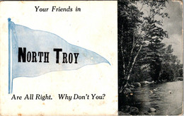 Vermont North Troy Your Friends Are All Right 1912 Pennant Series - Otros