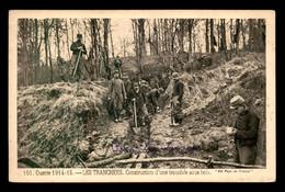 GUERRE 14/18 - CONSTRUCTION D'UNE TRANCHEE SOUS BOIS - Oorlog 1914-18