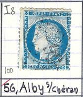 FRANCE Classique: Le Y&T 60A, Obl. GC 56 (Alby-s-Chéran, Ind.8), HAUTE SAVOIE, Petite Entaille N - 1871-1875 Ceres