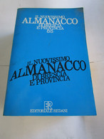 # IL NUOVISSIMO ALMANACCO DI BRESCIA E PROVINCIA '85 / EDITORIALE REDANI - Prime Edizioni