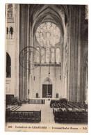 CATHEDRALE De CHARTRES Transept Sud Et Rosace 1923 - Altri