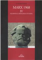 Marx 1968. Filosofia E Ideologia In Marx (Vol. 4) - Claudio Papini - Non Classés