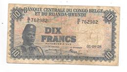 *congo Belge Ruand Urundi 10 Francs 1958  2 Letters - Ruanda-Urundi