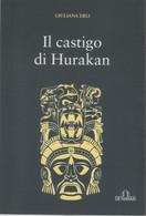 Il Castigo Di Hurakan - Giuliana Erli - Non Classés