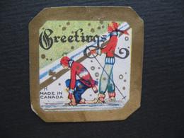 Vignette - Label Stamp - Vignetta Filatelico Aufkleber Canada Greetings  Made In Canada - Autres