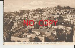 NAPOLI  -REAL COLLEGIO MILITARE - PANORAMA DAL COLLEGIO-FP - Napoli (Naples)
