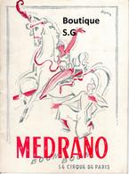 Programme Theatre MEdrano Cirque De Paris Boum Boum Wenzl Kossmayer 1953 - Programmi