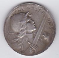"""Médaille  """" On Ne Passe Pas """" Verdun 21 Février 1916  Argent - Autres"""