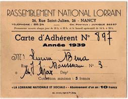 NANCY (54) RASSEMBLEMENT NATIONAL LORRAIN. CARTE De MEMBRE. 1939. - Documents Historiques