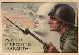 CPA - WW2 WWII - A. ZETTO - M.V.S.N. 1° Legione Sabauda - Mussolini - NV - WN005 - Oorlog 1939-45