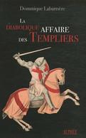 La Diabolique Affaire Des Templiers - History