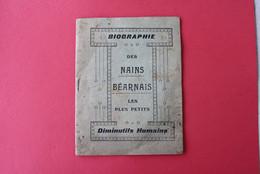 * - Biographie Des Nains Béarnais Les Plus Petits. Diminutifs Humains - Petit Livret De 40 Pages - Historical Documents