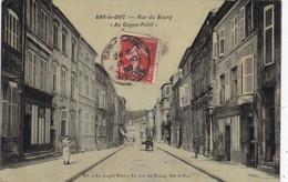 """55. BAR LE DUC. CPA.  RUE DU BOURG. """" AU GAGNE PETIT """". ANIMATION  ANNEE 1908 + TEXTE - Bar Le Duc"""
