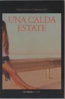 Una Calda Estate - Cristiano Carpaneto - Non Classés