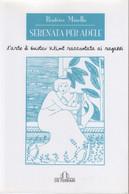 Serenata Per Adele. L'arte Di Gustav Klimt Raccontata Ai Ragazzi - Beatrice Minella - Non Classés