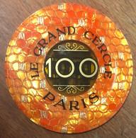 75 PARIS CASINO LE GRAND CERCLE PLAQUE DE 100 FRANCS N° 00900 JETON TOKENS COINS CHIPS - Casino