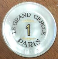 75 PARIS CASINO LE GRAND CERCLE PLAQUE DE 1 FRANC N° 011113 JETON TOKENS COINS CHIPS - Casino