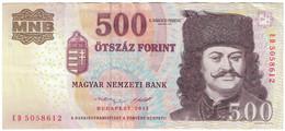 Billet, Hongrie, 500 Forint, 2013, SUP - Ukraine