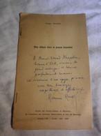 MES DEBUTS DANS LA PRESSE BISONTINE - ROMAIN ROUSSEL - BESANÇON 1969 -  ENVOI A M.E NAEGELEN- HOMME POLITIQUE - Libri Con Dedica