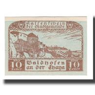 Billet, Autriche, Waidhofen An Der Thaya N.Ö. Stadtgemeinde, 10 Heller, Texte - Autriche
