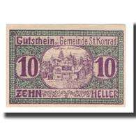 Billet, Autriche, St. Konrad O.Ö. Gemeinde, 10 Heller, Texte, SUP, Mehl:FS 899 - Autriche