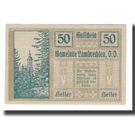 Billet, Autriche, Lambrechten O.Ö. Gemeinde, 50 Heller, Texte, 1920 - Autriche