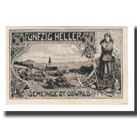 Billet, Autriche, St. Oswald Bei Haslach O.Ö. Gemeinde, 50 Heller, Texte, 1920 - Autriche