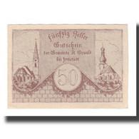 Billet, Autriche, St. Oswald Bei Freistadt O.Ö. Gemeinde, 50 Heller, Texte - Autriche