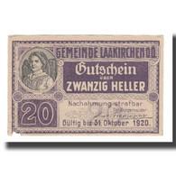 Billet, Autriche, Laakirchen O.Ö. Gemeinde, 20 Heller, Personnage, 1920 - Autriche