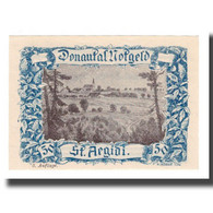 Billet, Autriche, Donautalnotgeld O.Ö. Der Gemeinden, 50 Heller, Texte  5, SUP - Autriche