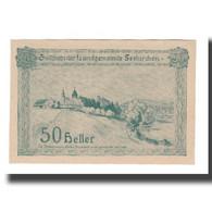 Billet, Autriche, Seekirchen Sbg. Landgemeinde, 50 Heller, Texte, 1920 - Autriche