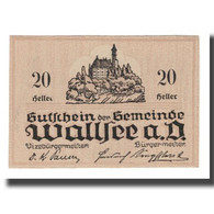 Billet, Autriche, Wallsee N.Ö. Gemeinde, 20 Heller, Valeur Faciale, 1920 - Autriche