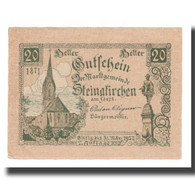 Billet, Autriche, Steinakirchen Am Forst N.Ö. Marktgemeinde, 20 Heller, Texte - Autriche