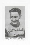 Wielrenner- Coureur Cycliste-WILLY VANNITSEN-65 - Cycling