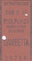 Ticket Métropolitain ,Station GAMBETTA  1re CL.Px 0,25 / Dos Récit Du Jour 1er -11-1916 - Europe