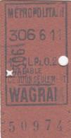 Ticket Métropolitain ,Station WAGRAM 1re CL.Px 0,25 / Dos Récit Du Jour 1er -10-1916 - Europe
