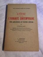 L'ETAT DANS L'HUMANITÉ CONTEMPORAINE - CORREARD - 1e Ed 1947 RODSTEIN -  ENVOI A M.E NAEGELEN- HOMME POLITIQUE MINISTRE - Libri Con Dedica
