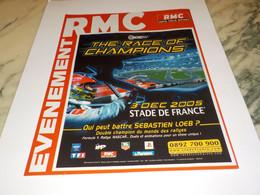 ANCIENNE PUBLICITE  EVENEMENT THE RACE OF CHAMPIONS AVEC RMC  2005 - Altri