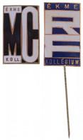 """~1960-1970. """"ÉKME - RF - KOLLÉGIUM"""" Zománcozott Br Jelvény (22,5x13,5mm) + """"ÉKME - MC - KOLL."""" Zománcozott Br Jelvény (2 - Non Classificati"""